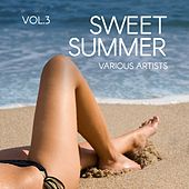 Sweet Summer, Vol. 3 von Various Artists