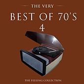 The Very Best of 70's, Vol. 4 (The Feeling Collection) van Various Artists