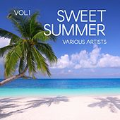 Sweet Summer, Vol. 1 by Various Artists