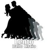 Lento ballo liscio by Various Artists