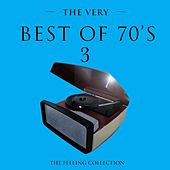 The Very Best of 70's, Vol. 3 (The Feeling Collection) de Various Artists