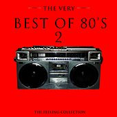 The Very Best of 80's, Vol. 2 (The Feeling Collection) de Various Artists