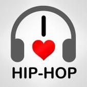 I Love Hip Hop von Various Artists