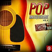 Pop Masquerade, Vol. 4 by Various Artists