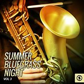 Summer Bluegrass Night, Vol. 3 de Various Artists