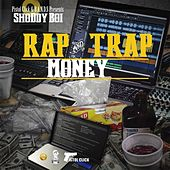 Rap and Trap Money by Shoddy Boi