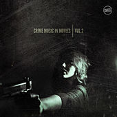 Crime Music in Movies Vol. 2 by Various Artists