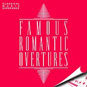 Classical Music Experience - Famous Romantic Overtures by Various Artists