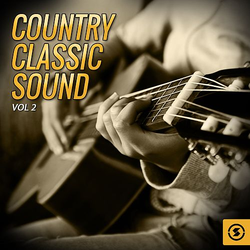 Country Classic Sound, Vol. 2 by Various Artists
