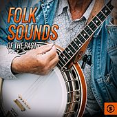 Folk Sounds of the Past, Vol. 2 de Various Artists