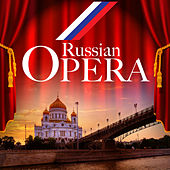 Russian Opera by Various Artists