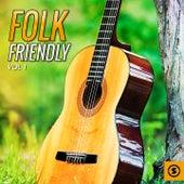 Folk Friendly, Vol. 1 by Various Artists