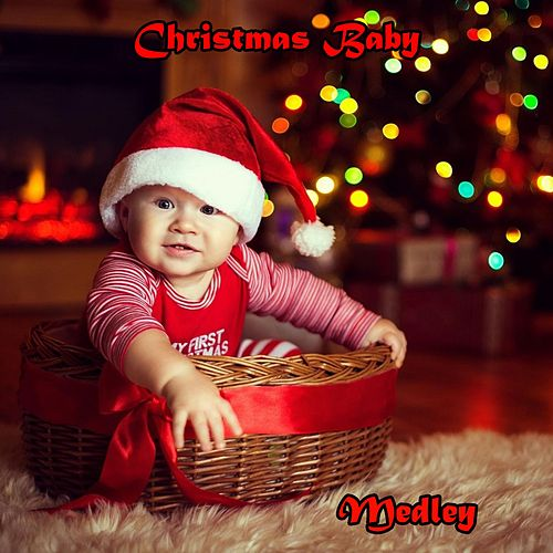 Christmas baby medley: l'albero di Natale / Bianco Natale / Jingle bells / Happy xmas / Astro del ciel / Dormi dormi / Ave maria / Piccolo Gesù, valzer delle candele / Adeste fideles / Ninna nanna / Tu scendi dalle stelle / Ave maria / We wish you a merry by Rainbow Cartoon