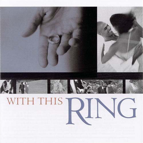 With This Ring by Various Artists