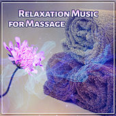 Relaxation Music for Massage – Nature Music to Deep Relax, Spa Music, Wellness, Healing Massage, Music for Massage, Reduce Stress de Massage Tribe