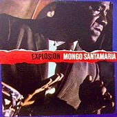 Explosion! de Mongo Santamaria