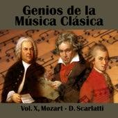 Genios de la Música Clásica Vol. X, Mozart - D. Scarlatti by Various Artists