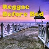 Reggae Before Bed de Various Artists