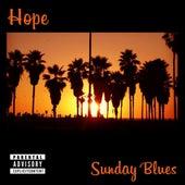 Sunday Blues by Hope