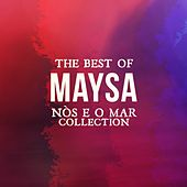 The Best Of Maysa (Nós e o Mar Collection) de Maysa