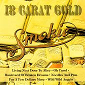 18 Carat Gold fra Smokie