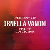 The Best Of Ornella Vanoni (Per te collection) de Ornella Vanoni