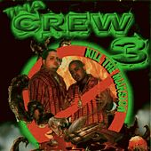 Tha Crew Vol. 3  Kill The Mansion by Various Artists