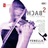 Bach 2 the Future, Vol. 2 de Fenella Humphreys