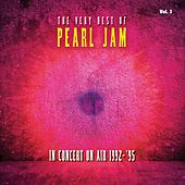 The Very Best Of Pearl Jam: In Concert on Air 1992 - 1995, Vol. 1 (Live) de Pearl Jam