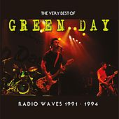 Radio Waves 1991-1994: The Very Best Of Green Day de Green Day