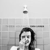 Cara Lavada von Tássia Holsbach