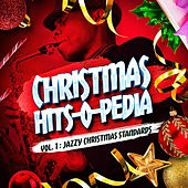 Christmas Hits-O-Pedia, Vol. 1: Jazz Christmas Standards by Various Artists