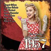 Die deutsche Schlager Hitparade 1957 de Various Artists