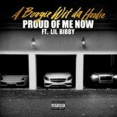 Proud of Me Now (feat. Lil Bibby) von A Boogie Wit da Hoodie