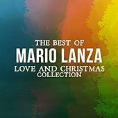 The Best of Mario Lanza (Love and Christmas Collection) by Mario Lanza