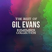 The Best of Gil Evans (Remember Collection) de Gil Evans
