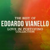 The Best of Edoardo Vianello (Love in Portofino Collection) von Edoardo Vianello