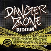 Danger Zone Riddim by Various Artists
