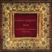 A Mediterranean Odyssey von Loreena McKennitt