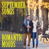 September Songs: Romantic Moods de Various Artists