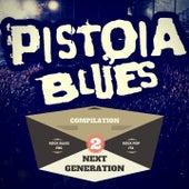 Pistoia Blues Next Generation, Vol. 2 (Compilation 2016) von Various Artists