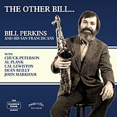 The Other Bill… by Bill Perkins