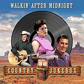 Walking After Midnight (Country Jukebox) de Various Artists