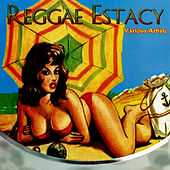 Reggae Estacy by Various Artists