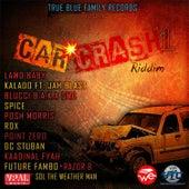 Car Crash Riddim by Various Artists
