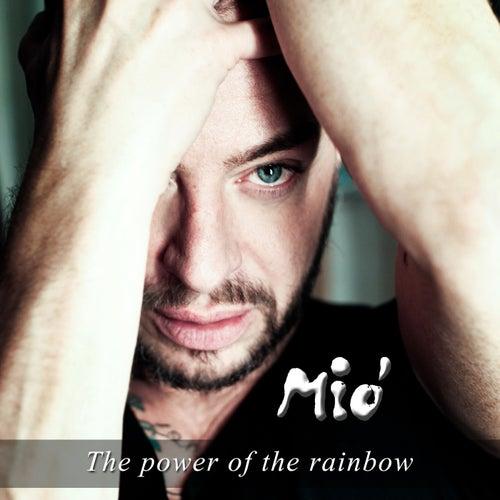 The Power of the Rainbow by Mon ami Mió