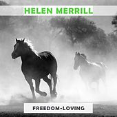 Freedom Loving by Helen Merrill