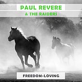 Freedom Loving by Paul Revere & the Raiders