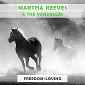Freedom Loving von Martha and the Vandellas