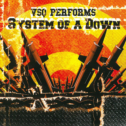The String Tribute To System Of A Down von Various Artists